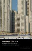 The Superlative City