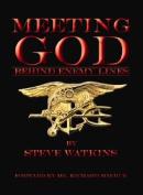 Meeting God Behind Enemy Lines
