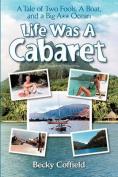 Life Was a Cabaret