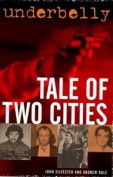 Underbelly: Tale of Two Cities