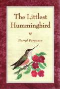 The Littlest Hummingbird