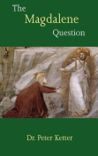 The Magdalene Question