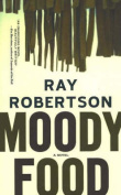Moody Food: A Novel