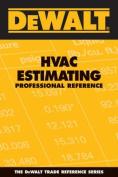 Dewalt HVAC Estimating Professional Reference