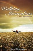 Walking in the Miraculous