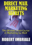 Direct Mail Marketing Secrets [Audio]