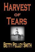 Harvest of Tears