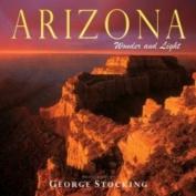 Arizona: Wonder and Light