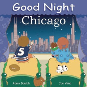Good Night Chicago [Board book]