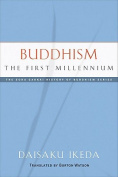 Buddhism the First Millennium