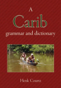 A Carib Grammar and Dictionary
