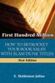 First Hundred Million