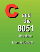 C and the 8051 (4th Edition)