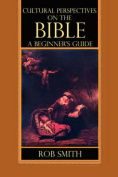 Cultural Perspectives on the Bible