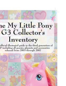 The My Little Pony G3 Collector's Inventory