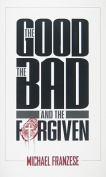 The Good, the Bad and the Forgiven