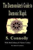 The Daemonolater's Guide to Daemonic Magick
