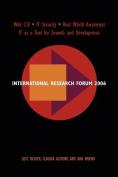 International Research Forum 2006
