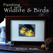Painting Wildlife and Birds