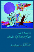 In a Dress Made of Butterflies