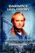 Darwin's Lost Theory