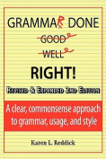 Grammar Done Right! 2nd Edition