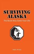 Surviving Alaska