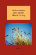 North American Cross-cultural Church Planting