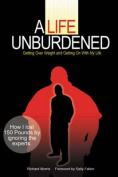 A Life Unburdened