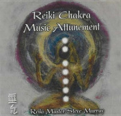 Reiki Chakra Music Attunement CD [Audio]