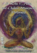 Reiki 1st, Aura & Chakra Attunement Performed DVD