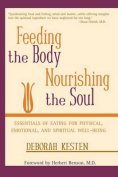 Feeding the Body, Nourishing the Soul