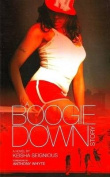 Boogie Down Story