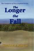 The Longer the Fall