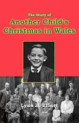 The Story of Another Child's Christmas in Wales