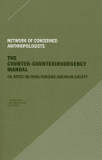 The Counter-Counterinsurgency Manual