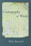 Cartography of Water [With CD (Audio)]