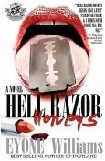 Hell Razor Honeys