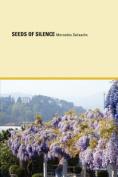 Seeds of Silence