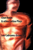 Chat Room & Other Latino Plays