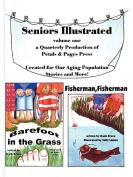 Seniors Illustrated Volume 1