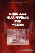 Chicago Hauntings for Teens