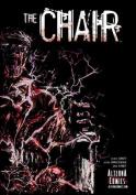The Chair, Volume 1 (Chair)