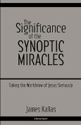 The Significance of the Synoptic Miracles