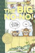 Benny and Penny: Big No-no