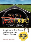 Test Drive Your Future, High School Student and Grad Edition