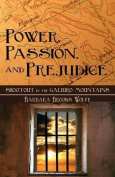 Power, Passion, and Prejudice