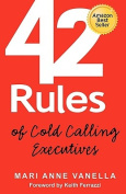 42 Rules of Cold Calling Executives