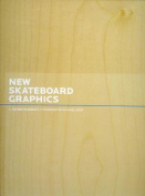 New Skateboard Graphics