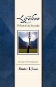 Lifeline: When God Speaks